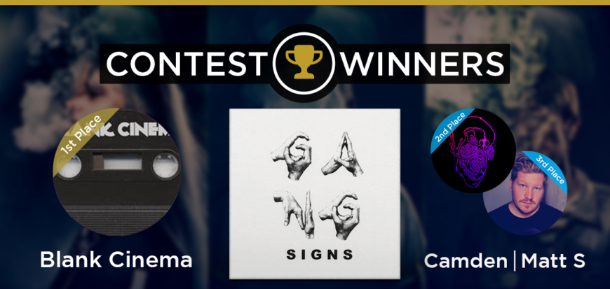 Gang Signs Remix Contest Winner Announcement