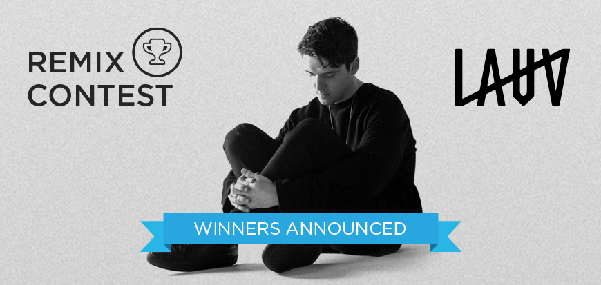 Lauv Remix Contest Winner Announcement