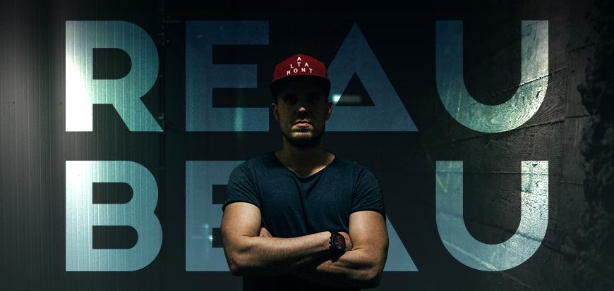 ReauBeau on Building a Successful Career as a DJ/Producer