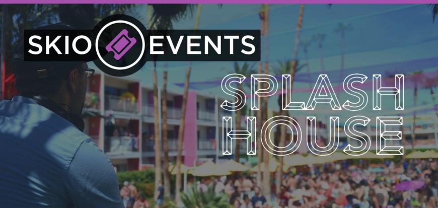 Splash House – Just Add Water | SKIO Music