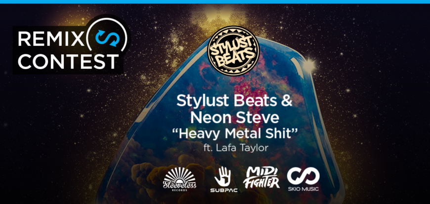 Stylust Beats Remix Contest – 'Heavy Metal Shit' | SKIO Music