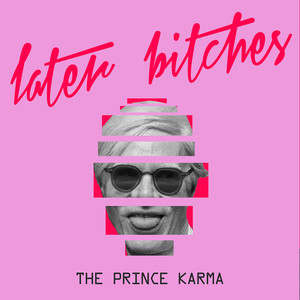 Remix Stem Pack for Later Bitches by The Prince Karma | SKIO Music